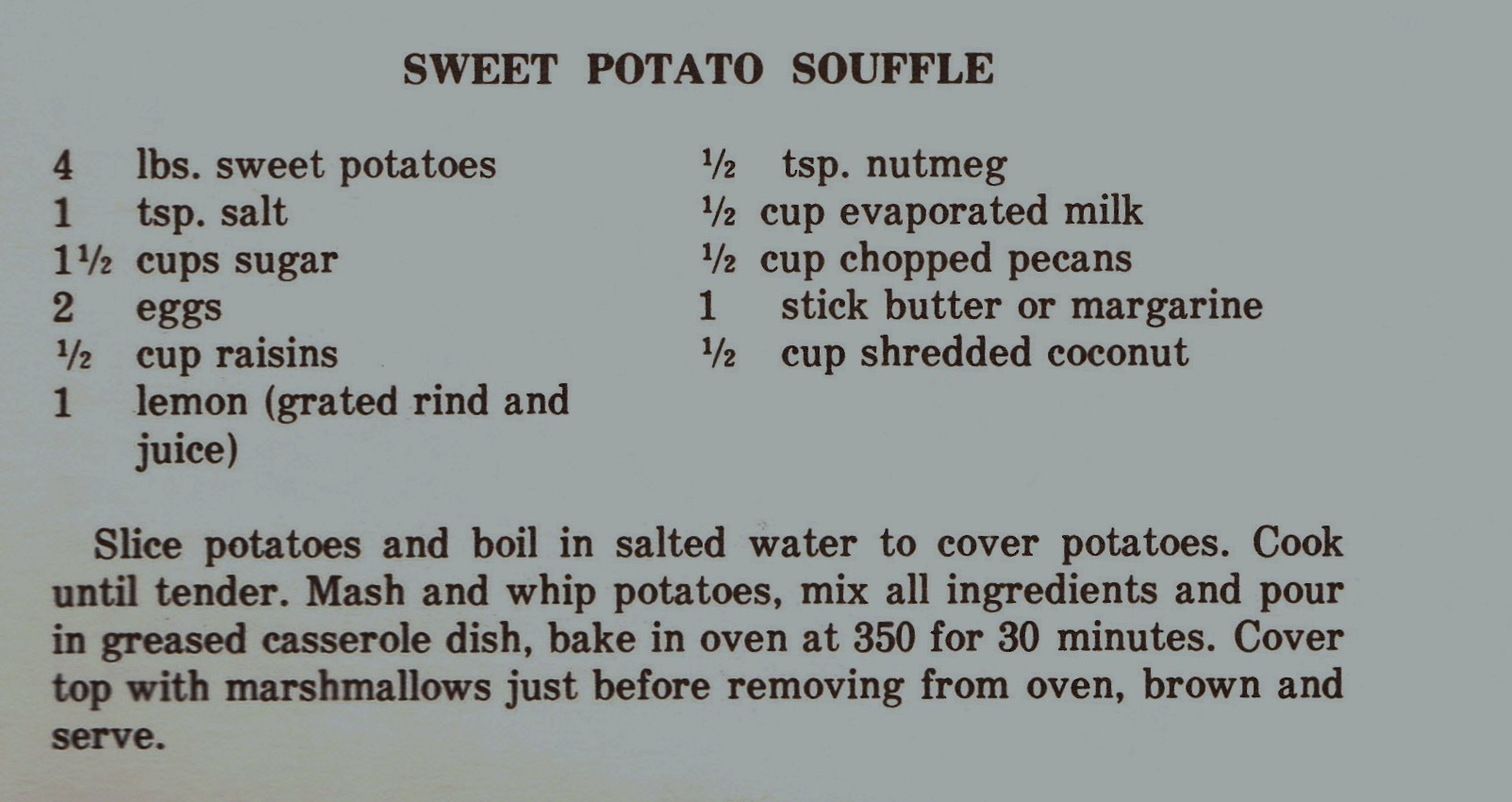 My Thanksgiving Menu And Mrs Wilkes Sweet Potato Souffle Or Pirate