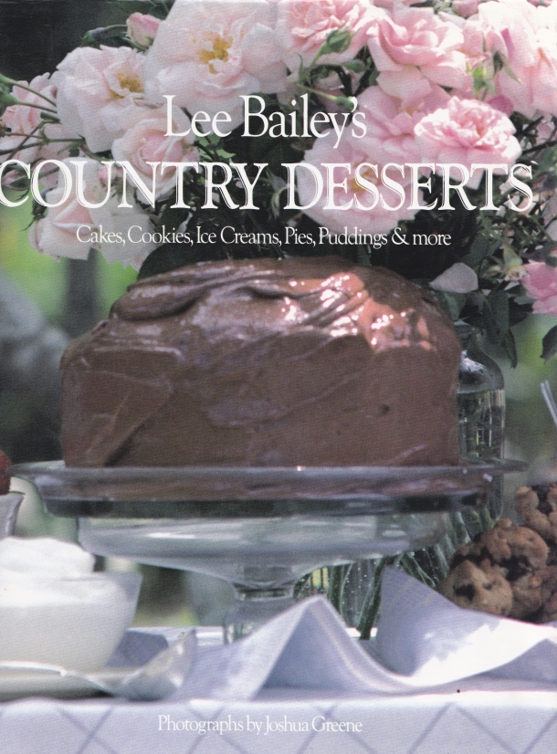 Lee Bailey's Desserts Cookbook